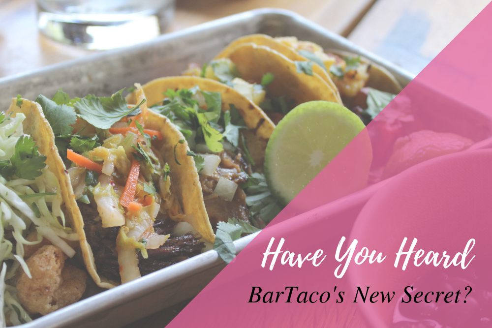 @lifeincouture's cover photo for 'Have You Heard BarTaco's New Secret? {Sponsored Post}'
