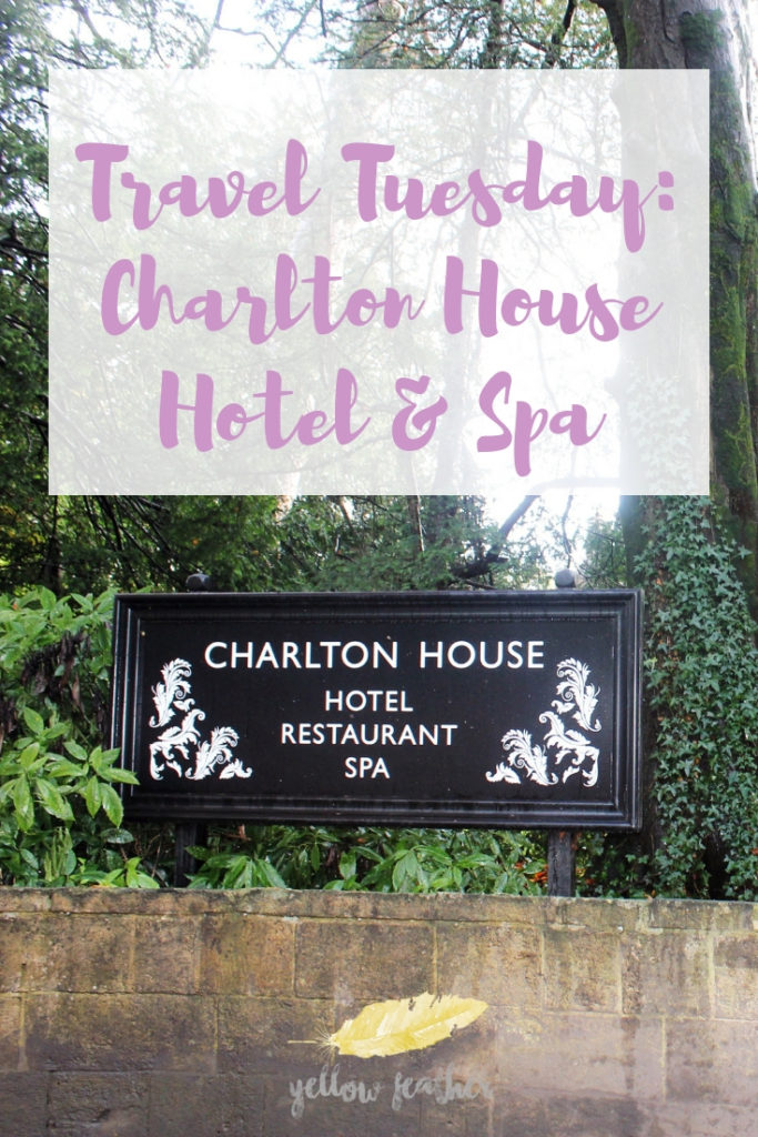 @sarah_walker2101's cover photo for 'Travel Tuesday: Charlton House Hotel & Spa with Red Letter Days - Yellow Feather'