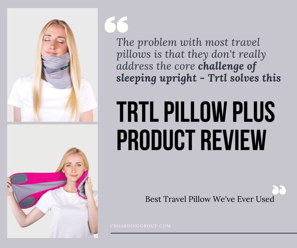 @cboardinggroup's cover photo for 'Trtl Pillow Plus Review - is this really the best travel pillow you will own? We say yes.'