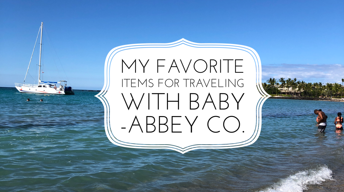 @abbeyco.seattle's cover photo for 'My all-time favorite items for traveling with a baby!'