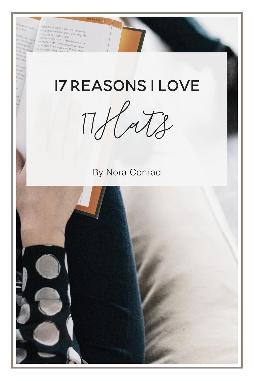 @noraconradcom's cover photo for '17 Reasons I Love 17Hats — Nora Conrad'