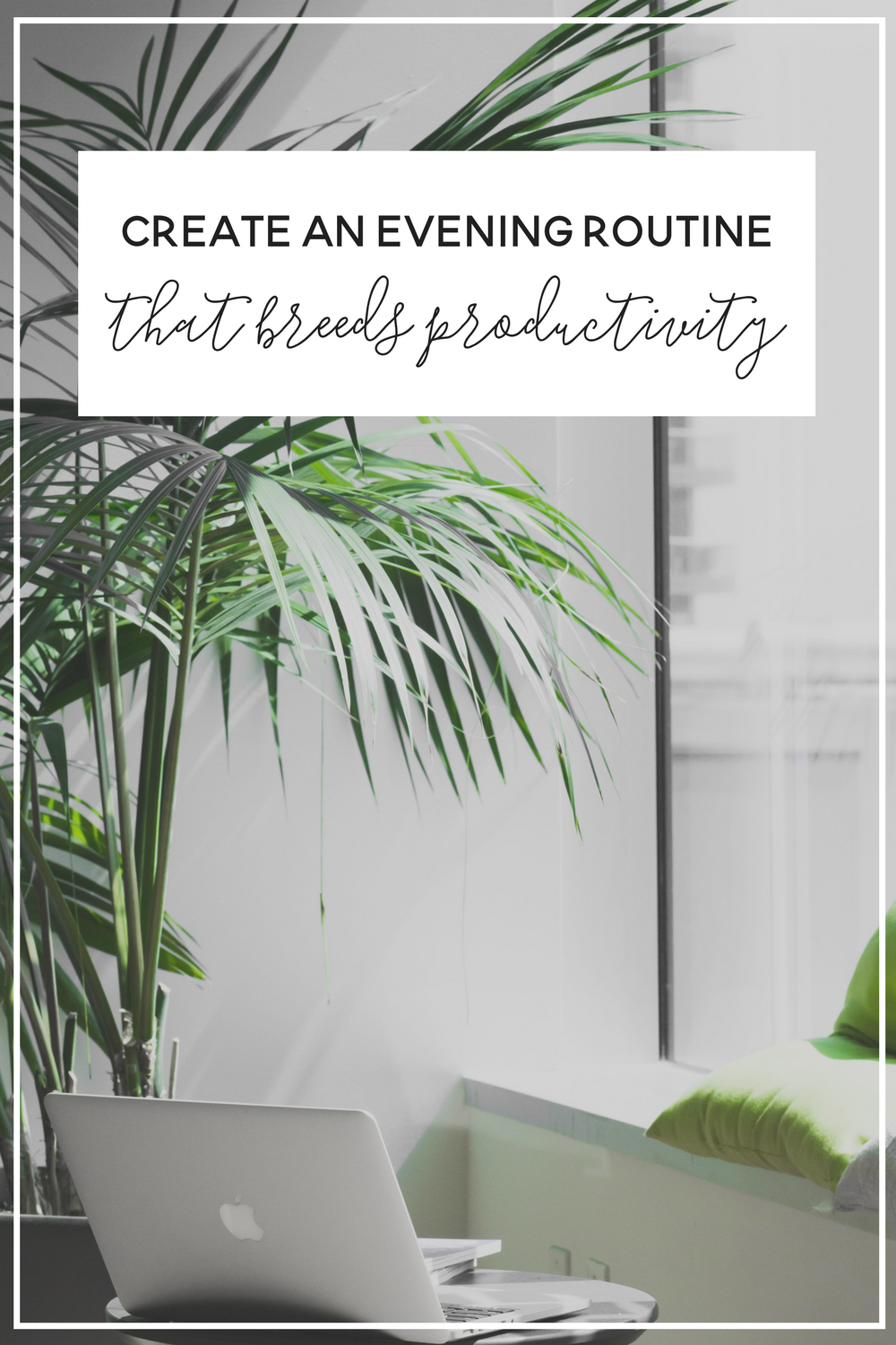 @noraconradcom's cover photo for 'How to Create an Evening Routine that Makes you More Productive — Nora Conrad'