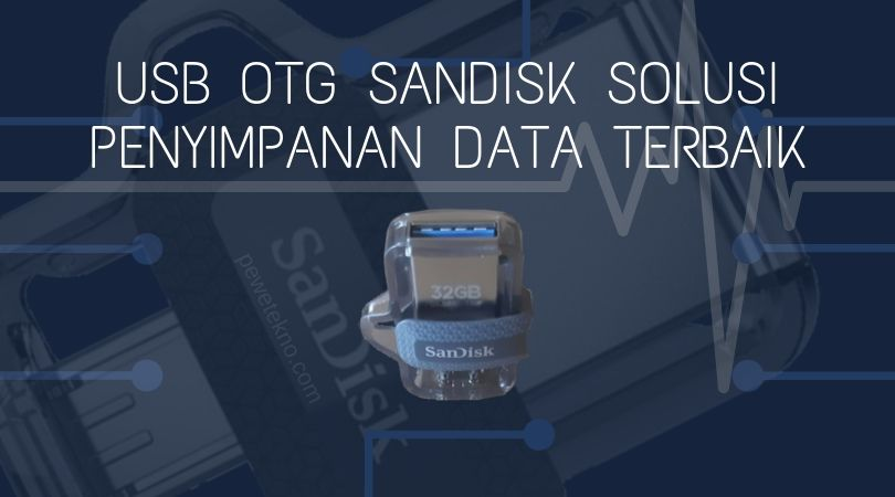@puntow78's cover photo for 'USB OTG SanDisk Solusi Penyimpanan Data Terbaik'