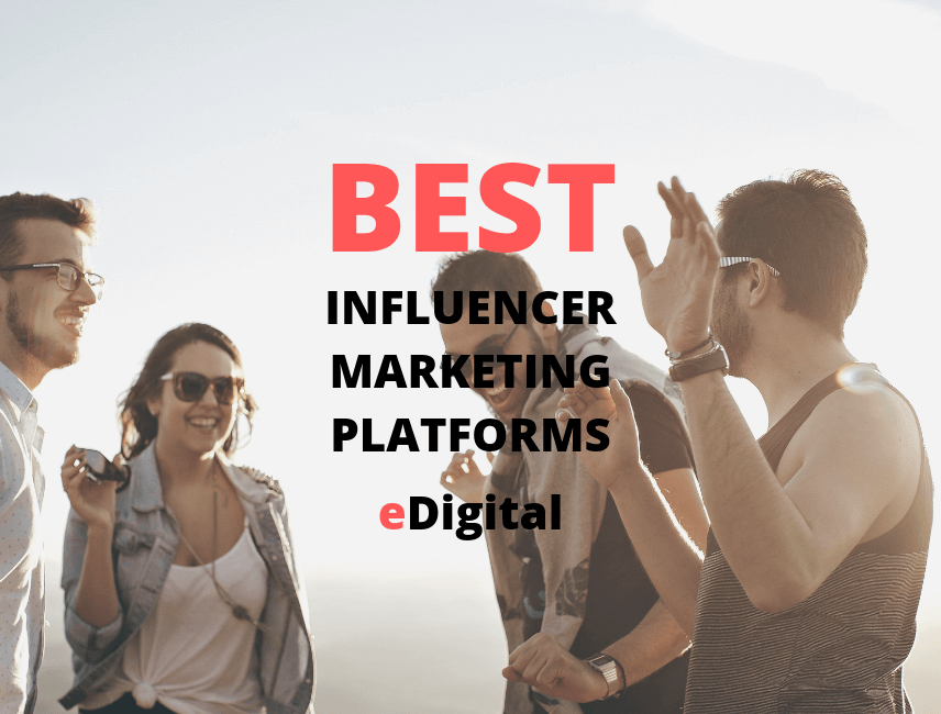 @edigitalagency's cover photo for 'THE BEST 75 INFLUENCER MARKETING PLATFORMS 2020 LIST'