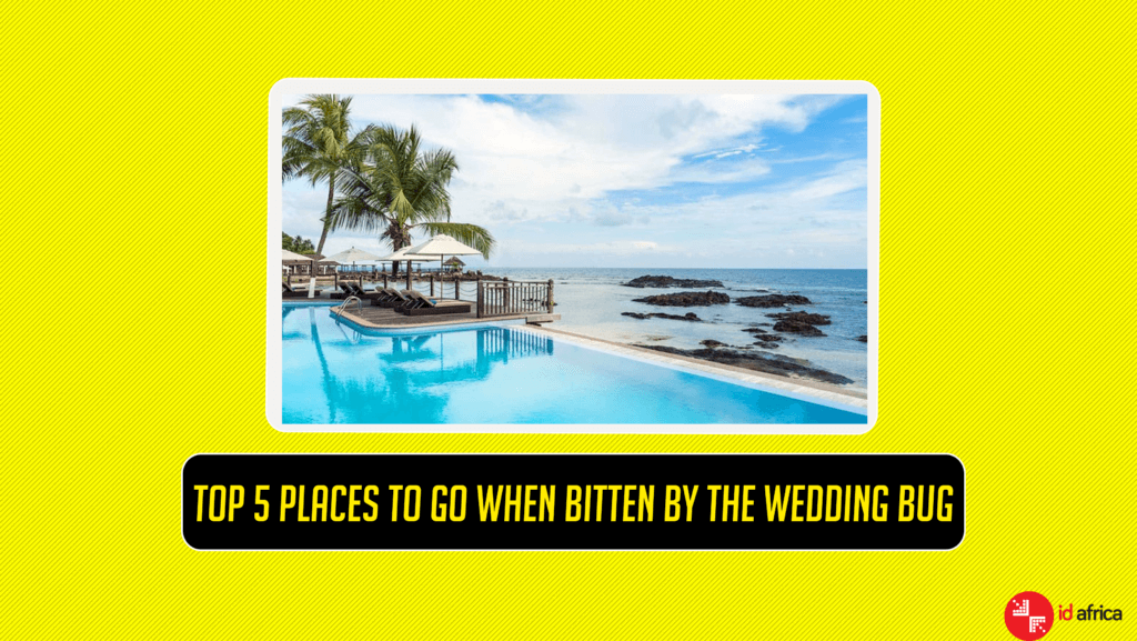 @theblvckoreo's cover photo for 'Top 5 Places to go when bitten by the Wedding Bug - ID Africa'