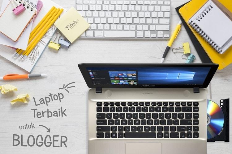 @delonixvanesta's cover photo for 'Laptop Terbaik untuk Blogger di bawah 5 Juta (2019) - Delonix Vanesta'