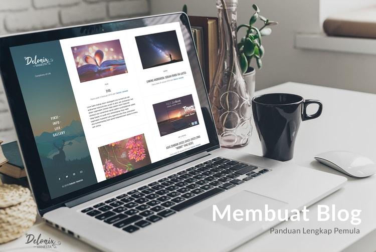 @delonixvanesta's cover photo for 'Membuat Blog: Panduan Lengkap Pemula - Delonix Vanesta'