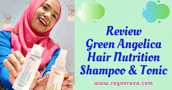 @reyneraea's cover photo for 'Mengatasi Rambut Rontok Parah Pakai Green Angelica Hair Nutrition'
