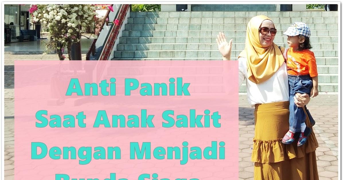 @reyneraea's cover photo for 'Anti Panik Saat Anak Sakit, Dengan Menjadi Bunda Siaga'