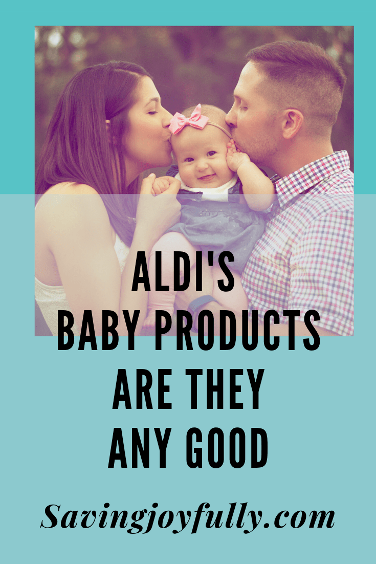 @savingjoyfully's cover photo for 'ALDI'S BABY PRODUCTS - RESEARCHED AND TESTED - Saving Joyfully'