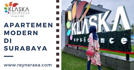 @reyneraea's cover photo for 'Klaska Residence, Apartemen Gaya Resort Di Surabaya'
