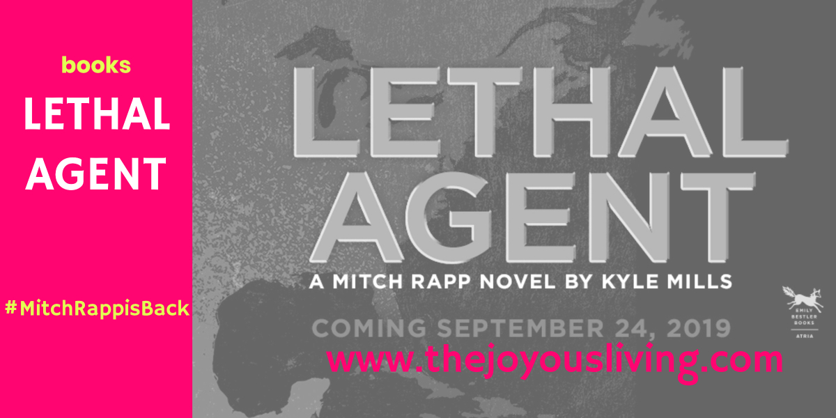 @thejoyousliving's cover photo for 'Mitch Rapp is Back! LETHAL AGENT Spoiler Free Book Review'