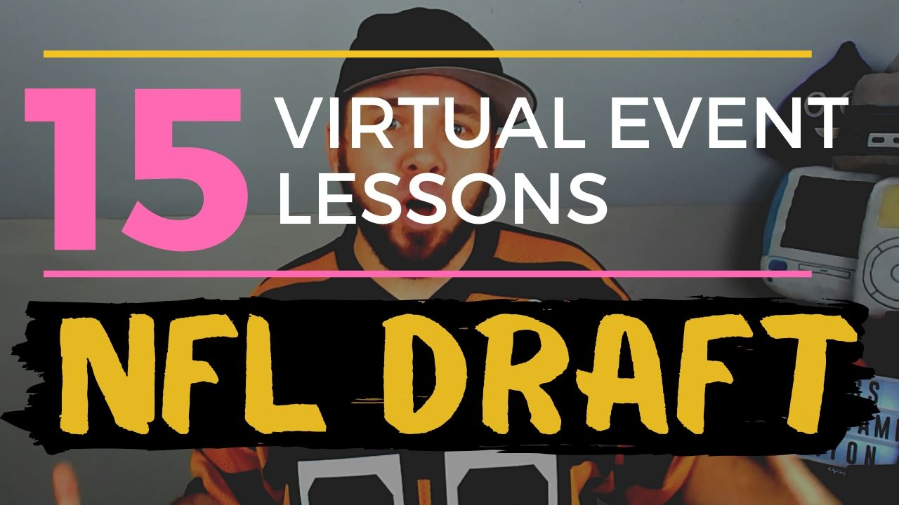 @isocialfanz's cover photo for 'Virtual NFL Draft: 15 Lessons When Moving a Live Event to Virtual'