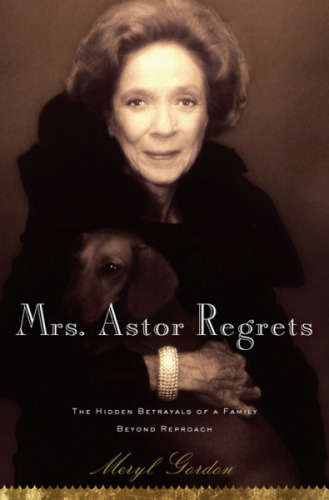 @mrfrankbaraan's cover photo for 'Book Review No. 1: Mrs. Astor Regrets by Meryl Gordon'