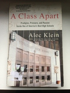 @mrfrankbaraan's cover photo for 'Book Review No. 6: A Class Apart: Prodigies, Pressure, and Passion Inside One Of America's Best High Schools by Alec Klein'