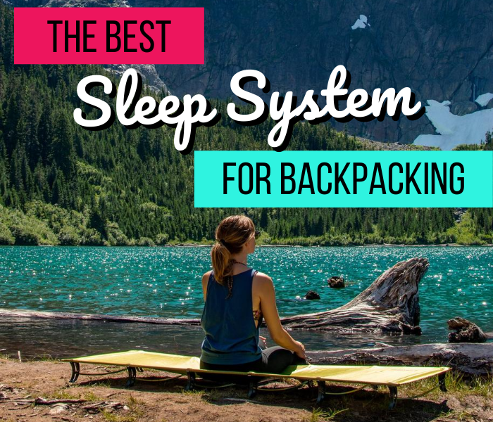 @fuelforthesole's cover photo for 'The Best Sleep System for Backpacking - Fuel For The Sole Travel, Outdoor & Adventure'