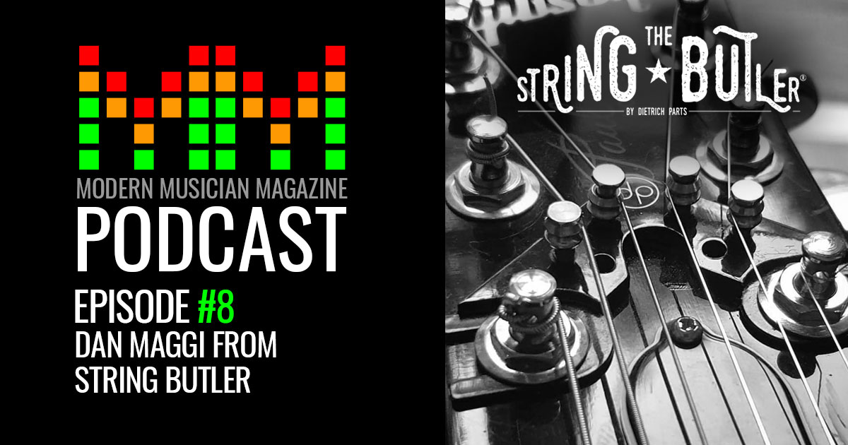 @modernmusicanmag's cover photo for 'Podcast Episode #8 - Dan Maggi from String Butler'