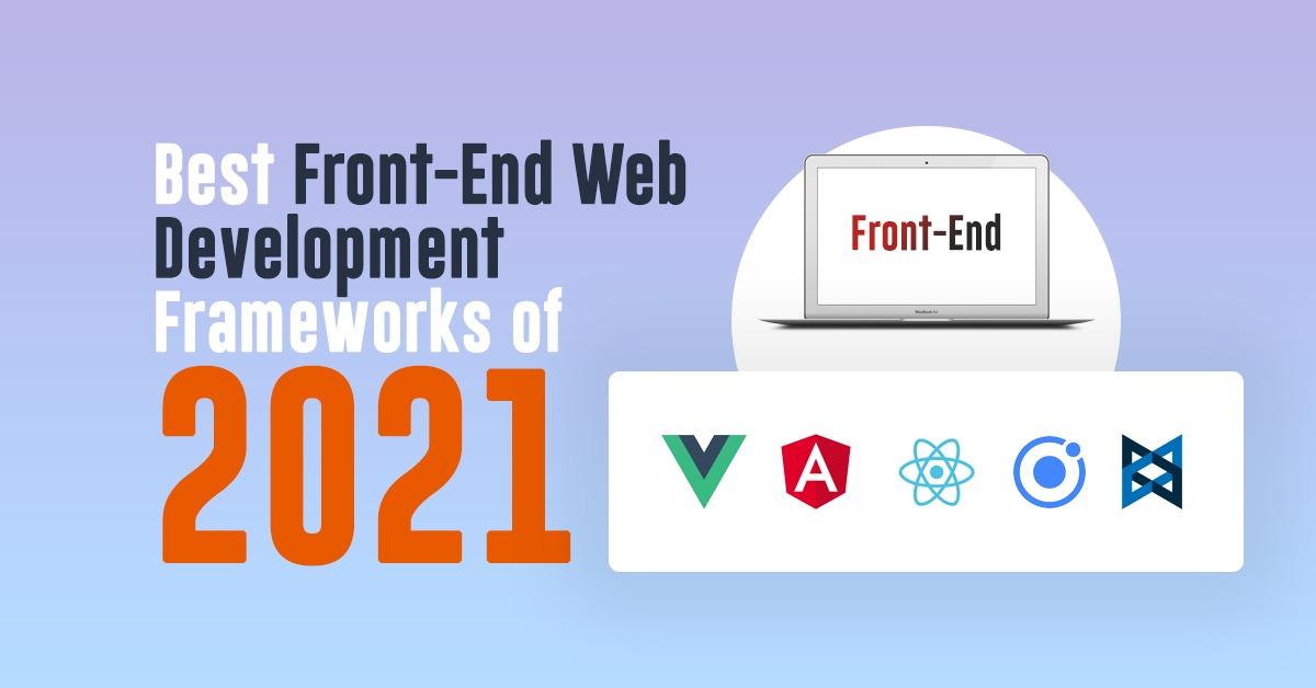 @ayushjain's cover photo for 'Best Front-End Web Development Frameworks of 2021 - Mindbowser'