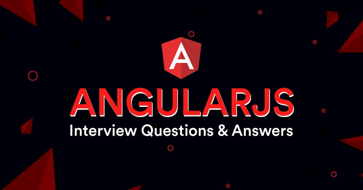 @ayushjain's cover photo for 'AngularJS Interview Questions and Answers - Mindbowser'