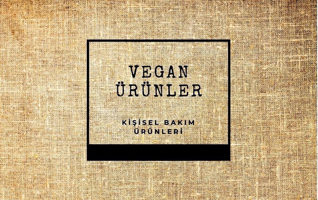 @gezentiyiz.biz's cover photo for 'Vegan ve Cruelty Free Ürünler - Kişisel Bakım Ürünleri - Gezentiyiz Biz'